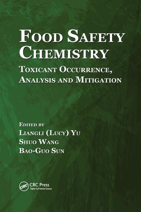 Food Safety Chemistry: Toxicant Occurrence, Analysis and Mitigation, 1st Edition (Paperback) book cover