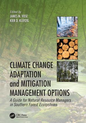 Climate Change Adaptation and Mitigation Management Options: A Guide for Natural Resource Managers in Southern Forest Ecosystems, 1st Edition (Paperback) book cover