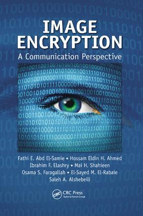 Image Encryption: A Communication Perspective, 1st Edition (Paperback) book cover