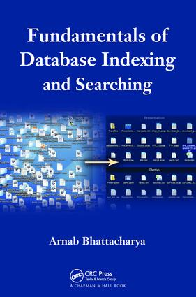 Fundamentals of Database Indexing and Searching: 1st Edition (Paperback) book cover