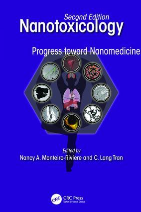 Nanotoxicology: Progress toward Nanomedicine, Second Edition, 2nd Edition (Paperback) book cover