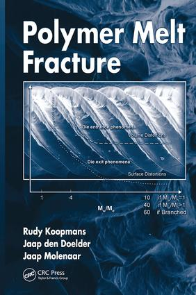 Polymer Melt Fracture: 1st Edition (Paperback) book cover