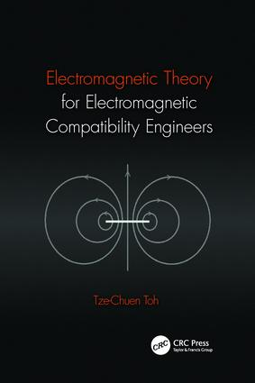 Electromagnetic Theory for Electromagnetic Compatibility Engineers: 1st Edition (Paperback) book cover