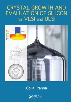 Crystal Growth and Evaluation of Silicon for VLSI and ULSI: 1st Edition (Paperback) book cover