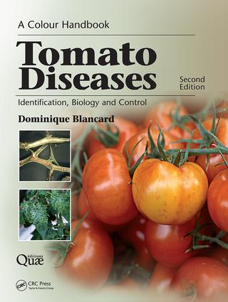 Tomato Diseases: Identification, Biology and Control: A Colour Handbook, Second Edition, 2nd Edition (Paperback) book cover