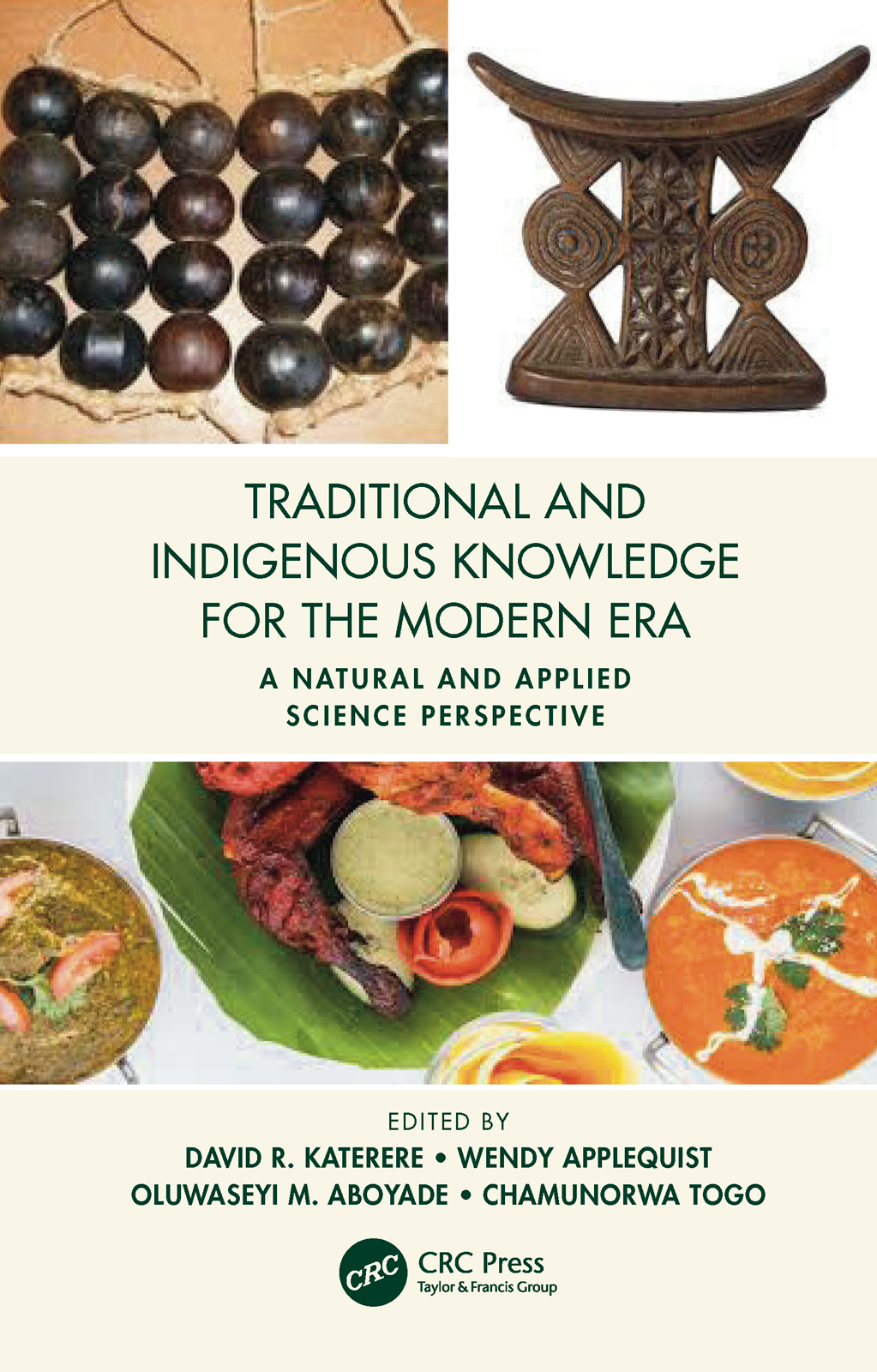 Traditional and Indigenous Knowledge for the Modern Era: A Natural and Applied Science Perspective, 1st Edition (Hardback) book cover