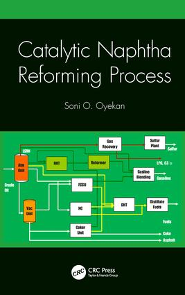 Catalytic Naphtha Reforming Process: 1st Edition (Hardback) book cover
