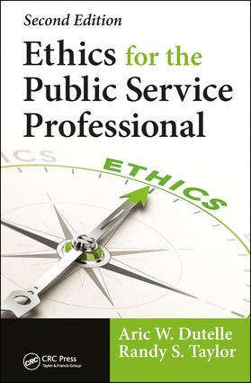 Ethics for the Public Service Professional: 2nd Edition (Hardback) book cover