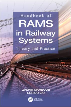 Handbook of RAMS in Railway Systems: Theory and Practice, 1st Edition (Hardback) book cover