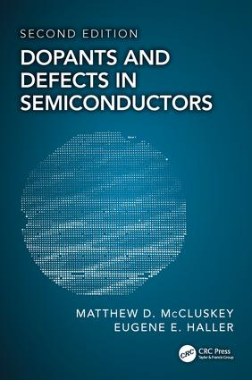 Dopants and Defects in Semiconductors: 2nd Edition (Hardback) book cover