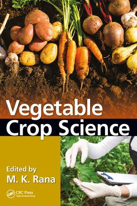 Vegetable Crop Science: 1st Edition (Hardback) book cover