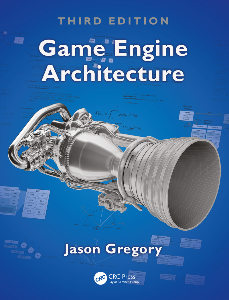 Game Engine Architecture, Third Edition book cover