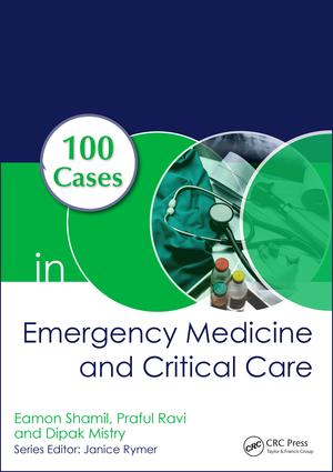 100 Cases in Emergency Medicine and Critical Care: 1st Edition (Paperback) book cover