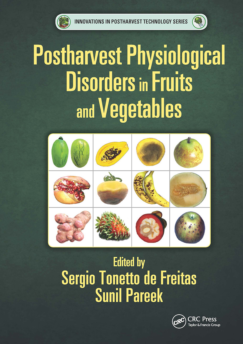 Postharvest Physiological Disorders in Fruits and Vegetables: 1st Edition (Hardback) book cover