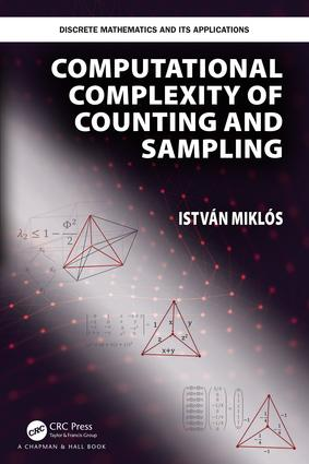 Computational Complexity of Counting and Sampling book cover