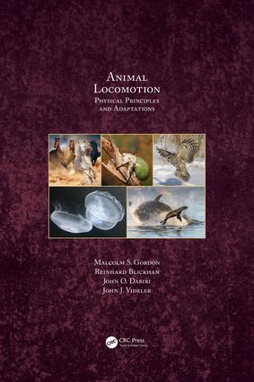 Animal Locomotion: Physical Principles and Adaptations, 1st Edition (Hardback) book cover