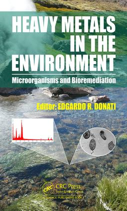 Heavy Metals in the Environment: Microorganisms and Bioremediation, 1st Edition (Hardback) book cover