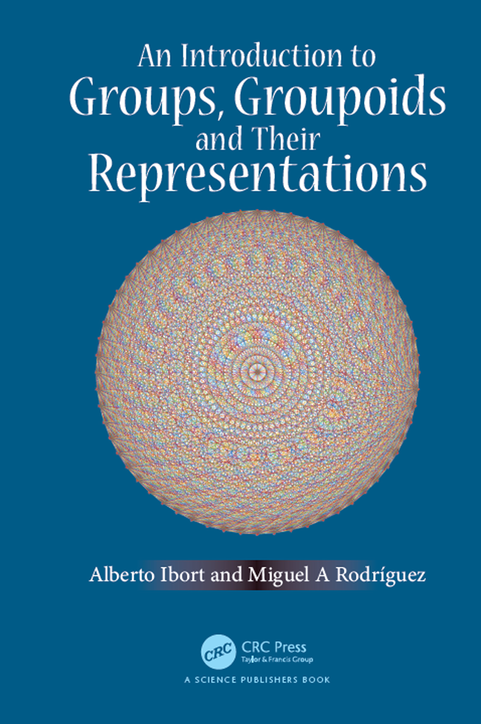 An Introduction to Groups, Groupoids and Their Representations: 1st Edition (Hardback) book cover