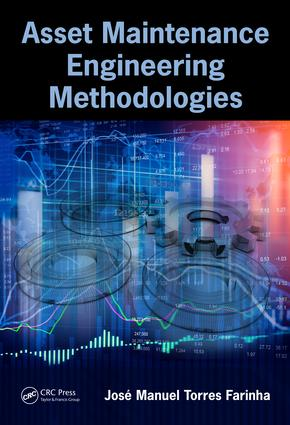 Asset Maintenance Engineering Methodologies: 1st Edition (Hardback) book cover