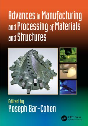 Advances in Manufacturing and Processing of Materials and Structures: 1st Edition (Hardback) book cover