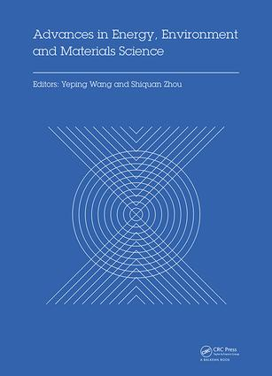 Advances in Energy, Environment and Materials Science: Proceedings of the 2nd International Conference on Energy, Environment and Materials Science (EEMS 2016), July 29-31, 2016, Singapore, 1st Edition (Hardback) book cover