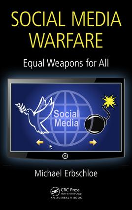Social Media Warfare: Equal Weapons for All, 1st Edition (Hardback) book cover