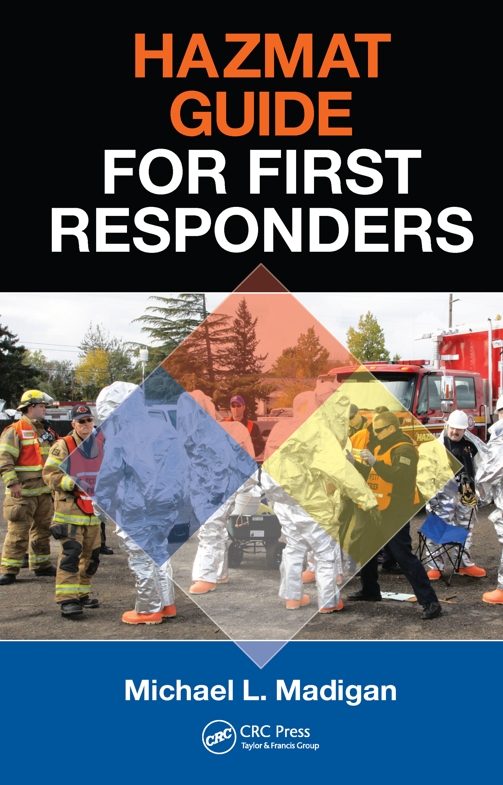 HAZMAT Guide for First Responders book cover