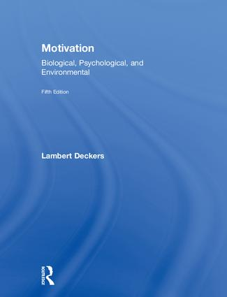 Motivation: Biological, Psychological, and Environmental, 5th Edition (Hardback) book cover