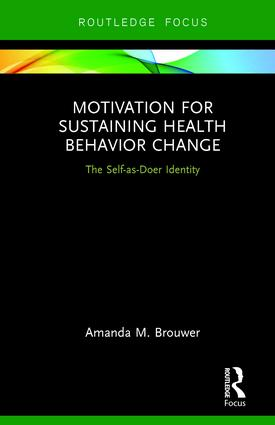 Motivation for Sustaining Health Behavior Change: The Self-as-Doer Identity, 1st Edition (Hardback) book cover