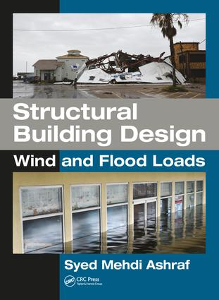 Structural Building Design: Wind and Flood Loads, 1st Edition (Hardback) book cover