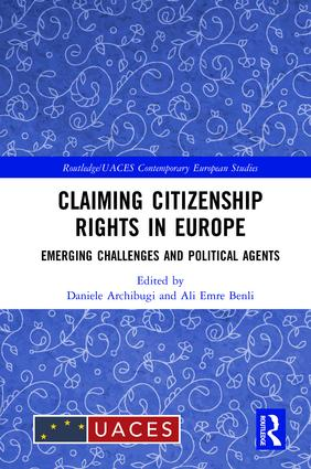 Claiming Citizenship Rights in Europe: Emerging Challenges and Political Agents, 1st Edition (Hardback) book cover