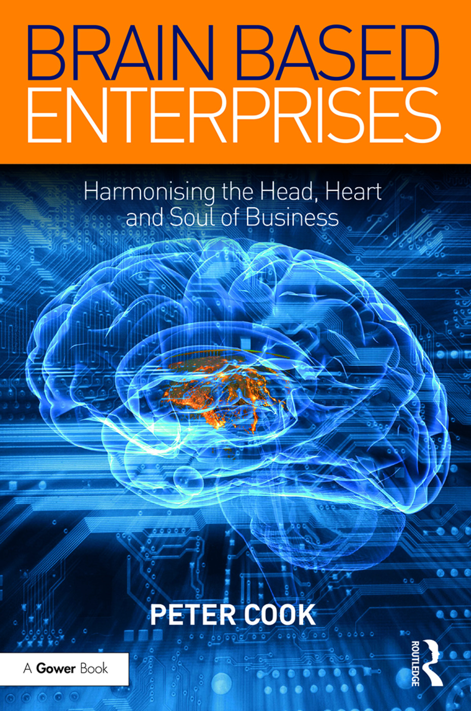 Brain Based Enterprises: Harmonising the Head, Heart and Soul of Business book cover