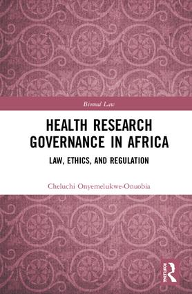 Health Research Governance in Africa: Law, Ethics, and Regulation, 1st Edition (Hardback) book cover