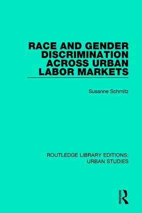 Race and Gender Discrimination across Urban Labor Markets book cover
