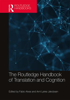 The Routledge Handbook of Translation and Cognition: 1st Edition (Hardback) book cover