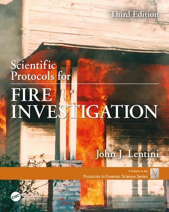 Scientific Protocols for Fire Investigation, Third Edition: 3rd Edition (Paperback) book cover