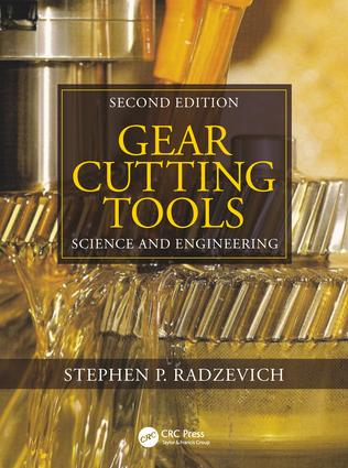 Gear Cutting Tools: Science and Engineering, Second Edition, 1st Edition (Hardback) book cover