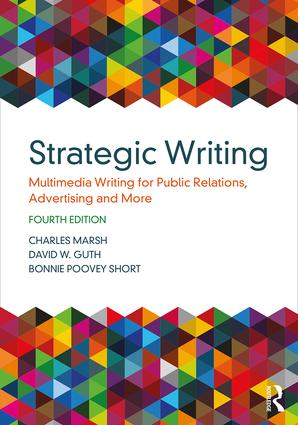 Strategic Writing: Multimedia Writing for Public Relations, Advertising and More book cover