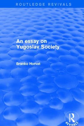 An Essay on Yugoslav Society