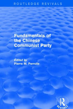 Fundamentals of the Chinese Communist Party: 1st Edition (Hardback) book cover
