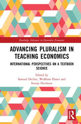 Advancing Pluralism in Teaching Economics: International Perspectives on a Textbook Science book cover
