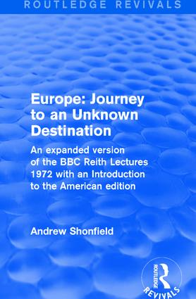 Revival: Europe: Journey to an Unknown Destination (1972): 1st Edition (Hardback) book cover
