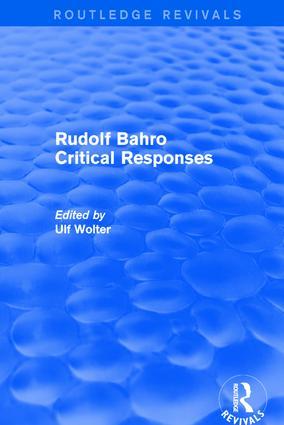 Rudolf Bahro Critical Responses: 1st Edition (Hardback) book cover