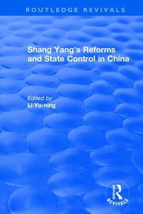 Revival: Shang yang's reforms and state control in China. (1977): 1st Edition (Hardback) book cover
