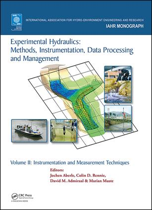 Experimental Hydraulics: Methods, Instrumentation, Data Processing and Management: Volume II: Instrumentation and Measurement Techniques, 1st Edition (Hardback) book cover