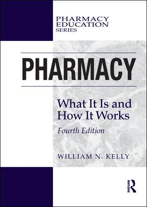 Pharmacy: What It Is and How It Works book cover