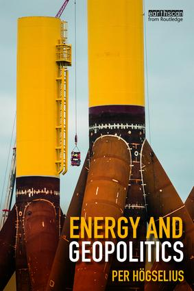 Energy and Geopolitics: 1st Edition (Paperback) book cover