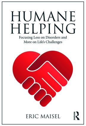 Humane Helping: Focusing Less on Disorders and More on Life's Challenges book cover