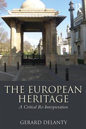 The European Heritage: A Critical Re-Interpretation book cover