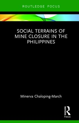 Social Terrains of Mine Closure in the Philippines: 1st Edition (Hardback) book cover